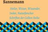 """Heinrich Sannemann – Zweiter Band mit Schriften aus den """"gelben Heften"""""""