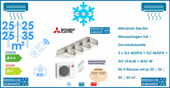 Mitsubishi Electric Klimaanlagen Set 4 x Deckenkassette | 3 x SLZ-M25FA + SLZ-M35FA + SLP-2FALM + MXZ-4F für 4 Räume mit je 25 | 25 | 25 | 35 m²