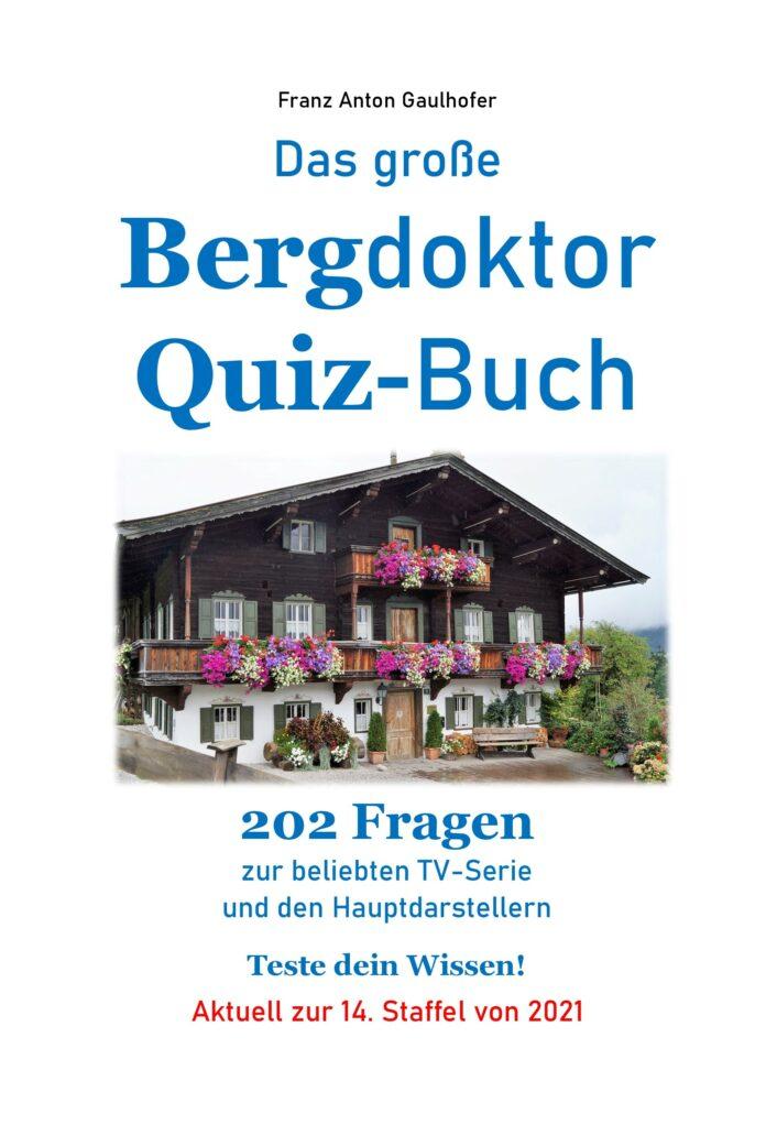 "Quiz-Spaß mit dem ""Bergdoktor"" - Neues Buch zur TV-Serie lässt Fans rätseln"