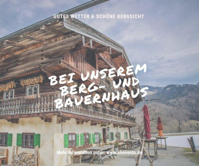 Berg und Bauernhaus Event